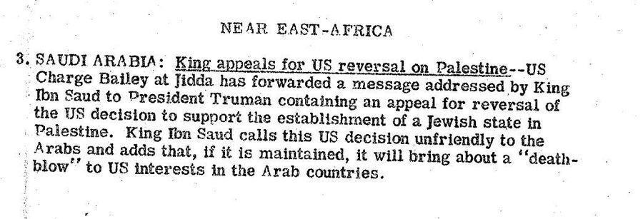 Фрагмент сводки сообщений разведки США от 1 ноября 1947 года - о просьбе короля Саудовской Аравии к президенту Трумэну не поддерживать решения ООН о разделе Палестины